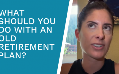 What To Do With An Old Retirement Plan (Money In A Hot Minute #13)
